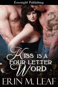 Kiss Is A Four-Letter Word